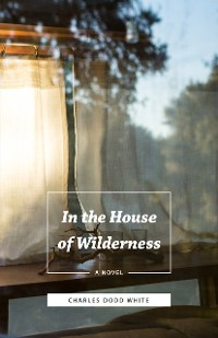 Cover In the House of Wilderness