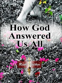 Cover How God Answered Us All