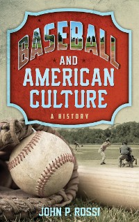 Cover Baseball and American Culture