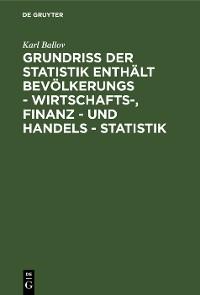 Cover Grundriss der Statistik enthält Bevölkerungs - Wirtschafts-, Finanz - und Handels - Statistik