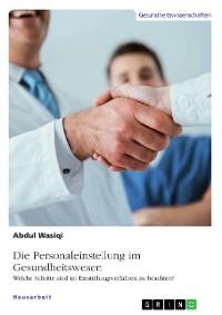 Cover Die Personaleinstellung im Gesundheitswesen