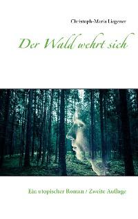 Cover Der Wald wehrt sich
