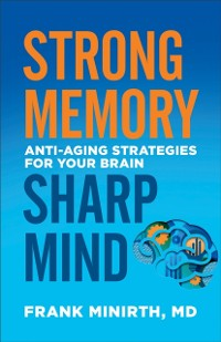 Cover Strong Memory, Sharp Mind