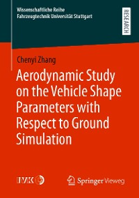 Cover Aerodynamic Study on the Vehicle Shape Parameters with Respect to Ground Simulation