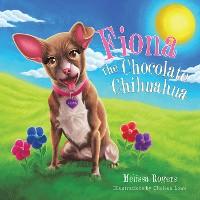 Cover Fiona the Chocolate Chihuahua