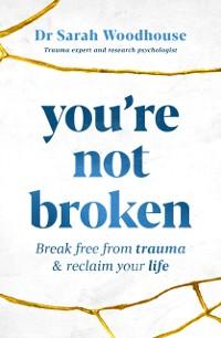 Cover You're Not Broken