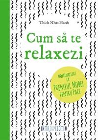 Cover Cum sa te relaxezi