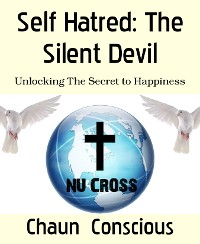 Cover Self Hatred: The Silent Devil