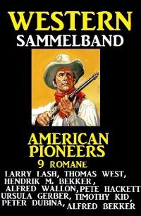 Cover American Pioneers - 9 Romane