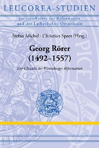 Cover Georg Rörer (1492–1557)