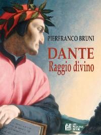 Cover Dante. Raggio Divino