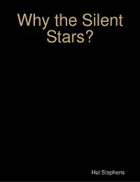 Cover Why the Silent Stars?