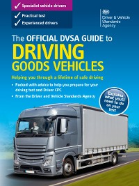 Cover The Official DVSA Guide to Driving Goods Vehicles ()