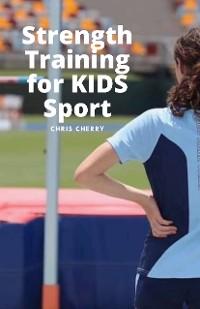 Cover Strength Training for KIDS Sport