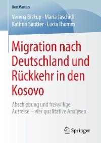 Cover Migration nach Deutschland und Rückkehr in den Kosovo