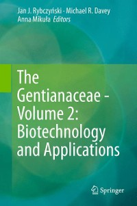 Cover The Gentianaceae - Volume 2: Biotechnology and Applications