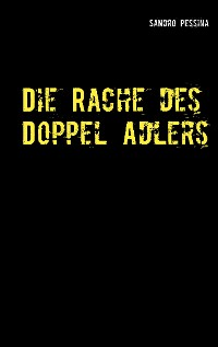 Cover Die Rache des Doppel Adlers