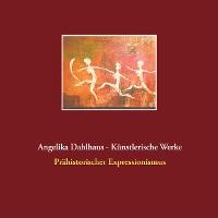 Cover Angelika Dahlhaus - Künstlerische Werke