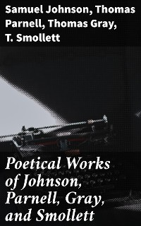 Cover Poetical Works of Johnson, Parnell, Gray, and Smollett