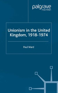 Cover Unionism in the United Kingdom, 1918-1974