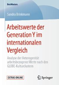 Cover Arbeitswerte der Generation Y im internationalen Vergleich
