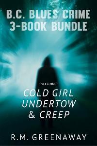 Cover B.C. Blues Crime 3-Book Bundle