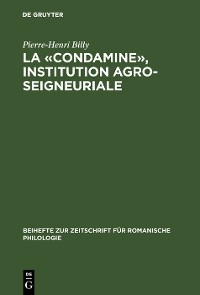 Cover La «condamine», institution agro-seigneuriale
