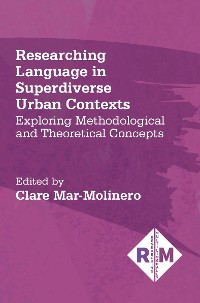 Cover Researching Language in Superdiverse Urban Contexts