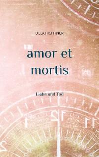 Cover amor et mortis