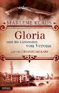Cover Gloria und die Liebenden von Verona