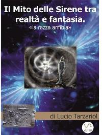 Cover Il Mito delle Sirene tra realtà e fantasia