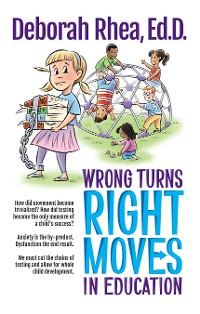 Cover Wrong Turns, Right Moves in Education