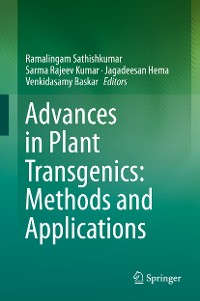 Cover Advances in Plant Transgenics: Methods and Applications