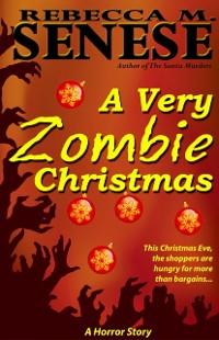 Cover Very Zombie Christmas: A Horror Story
