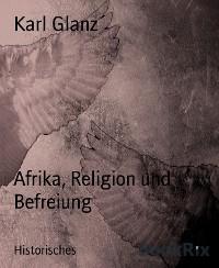 Cover Afrika, Religion und Befreiung