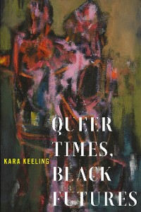 Cover Queer Times, Black Futures
