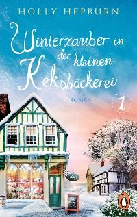 Cover Winterzauber in der kleinen Keksbäckerei (Teil 1)