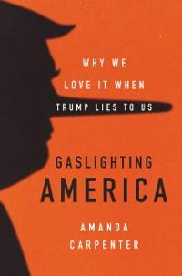 Cover Gaslighting America