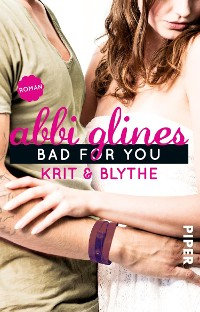 Cover Bad For You – Krit und Blythe