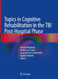 Cover Topics in Cognitive Rehabilitation in the TBI Post-Hospital Phase