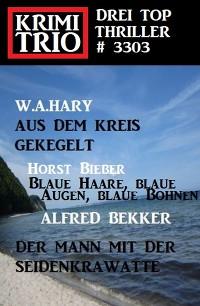 Cover Krimi Trio 3303 - Drei Top Thriller