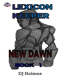 Cover Lexicon Keeper: New Dawn Book 1