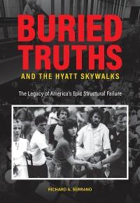 Cover Buried Truths and the Hyatt Skywalks