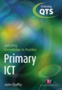 Cover Primary ICT: Extending Knowledge in Practice
