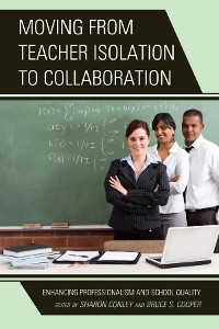 Cover Moving from Teacher Isolation to Collaboration