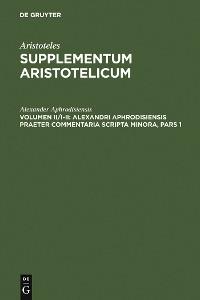 Cover Alexandri Aphrodisiensis praeter commentaria scripta minora