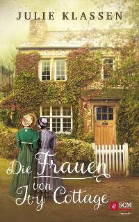 Cover Die Frauen von Ivy Cottage