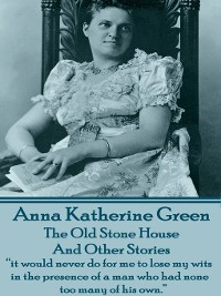 Cover The Old Stone House and Other Stories
