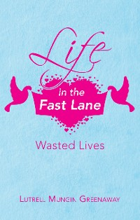 Cover Life in the Fast Lane