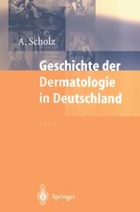 Cover Geschichte der Dermatologie in Deutschland